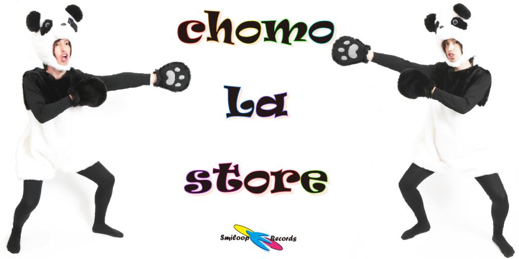 chomo La store